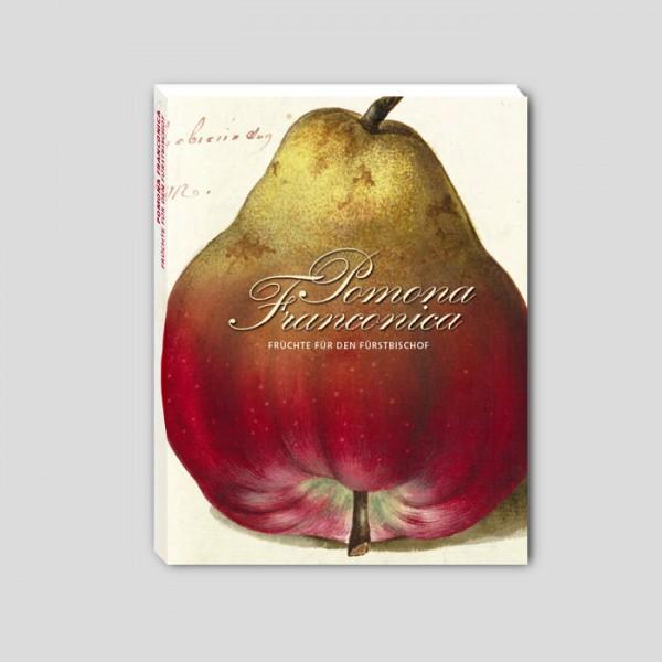 "Ausstellungskatalog ""Pomona Franconica"""