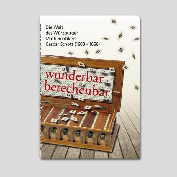 """Ausstellungskatalog """"wunderbar berechenbar"""""""