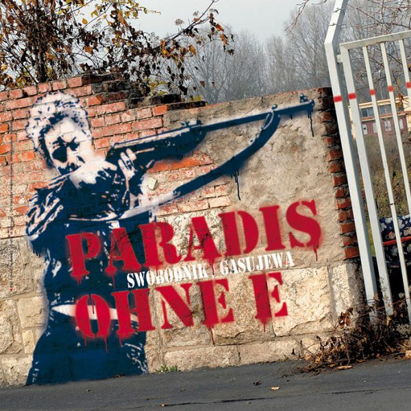 "Theaterplakat <br>""Paradis ohne e"""